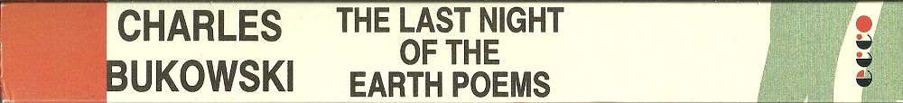 CHARLES-BUKOWSKI_THE-LAST-NIGHT-OF-THE-EARTH-POEMS1000