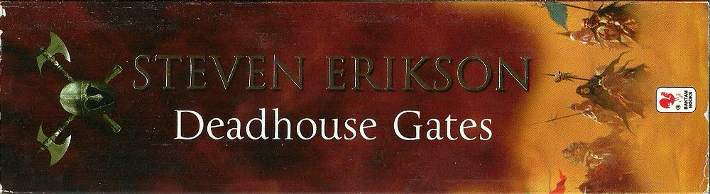 STEVEN-ERIKSON_DEADHOUSE-GATES1000