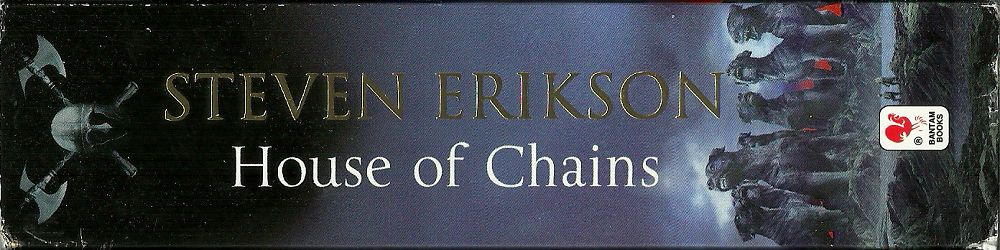 STEVEN-ERIKSON_5-HOUSE-OF-CHAINS1000
