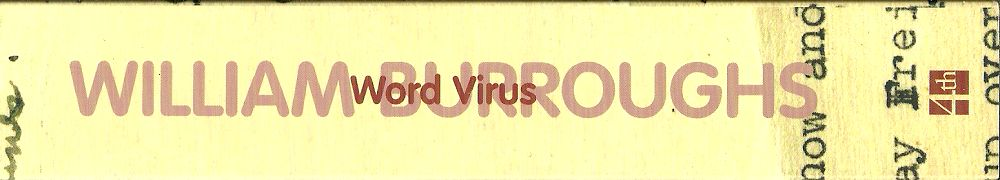 WILLIAM-S-BURROUGHS_WORD-VIRUS1000