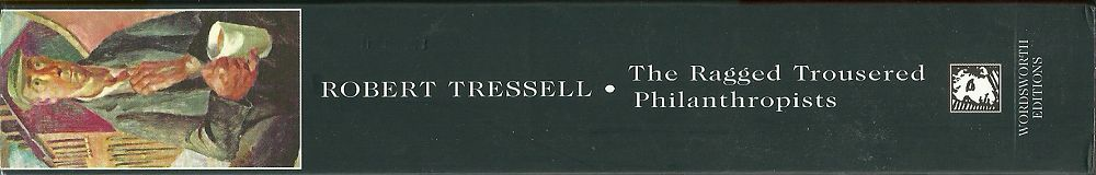 ROBERT-TRESSELL_THE-RAGGED-TROUSERED-PHILANTHROPISTS1000